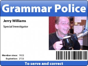 Jerry Williams, Grammar Police Special Investigator